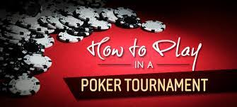How to Play a Holdem Tournament